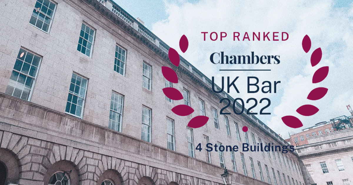 4 Stone Buildings receives 76 individual rankings across 10 practice areas in Chambers UK Bar 2022
